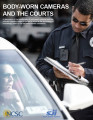 Body-Worn Cameras and the Courts