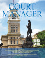 Court Manager, Volume 30, Issue 3 (Fall 2015)