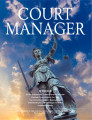 Court Manager, Volume 31, Issue 4 (Winter 2016)