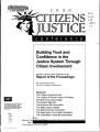 2000 Citizens Justice Conference: Building Trust and Confidence in the Justice System Through Citizen Involvement:...