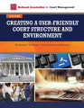 Creating a User-Friendly Court Structure and Environment